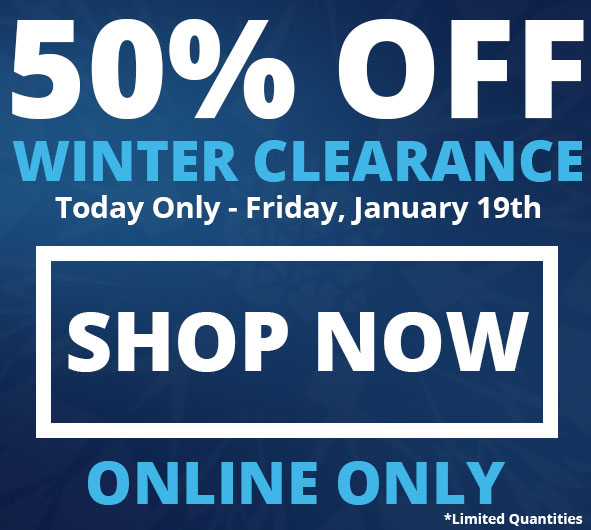 50% Off Winter Clearance - Today Only.