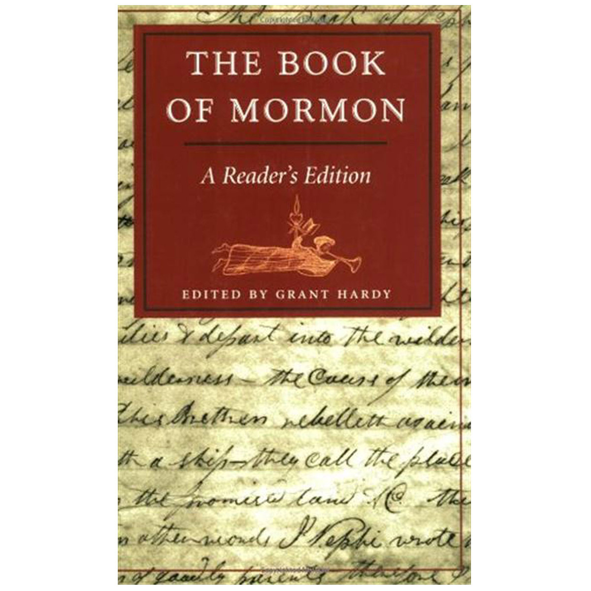 The Book Of Mormon: A Reader's Edition Edited By Grant Hardy
