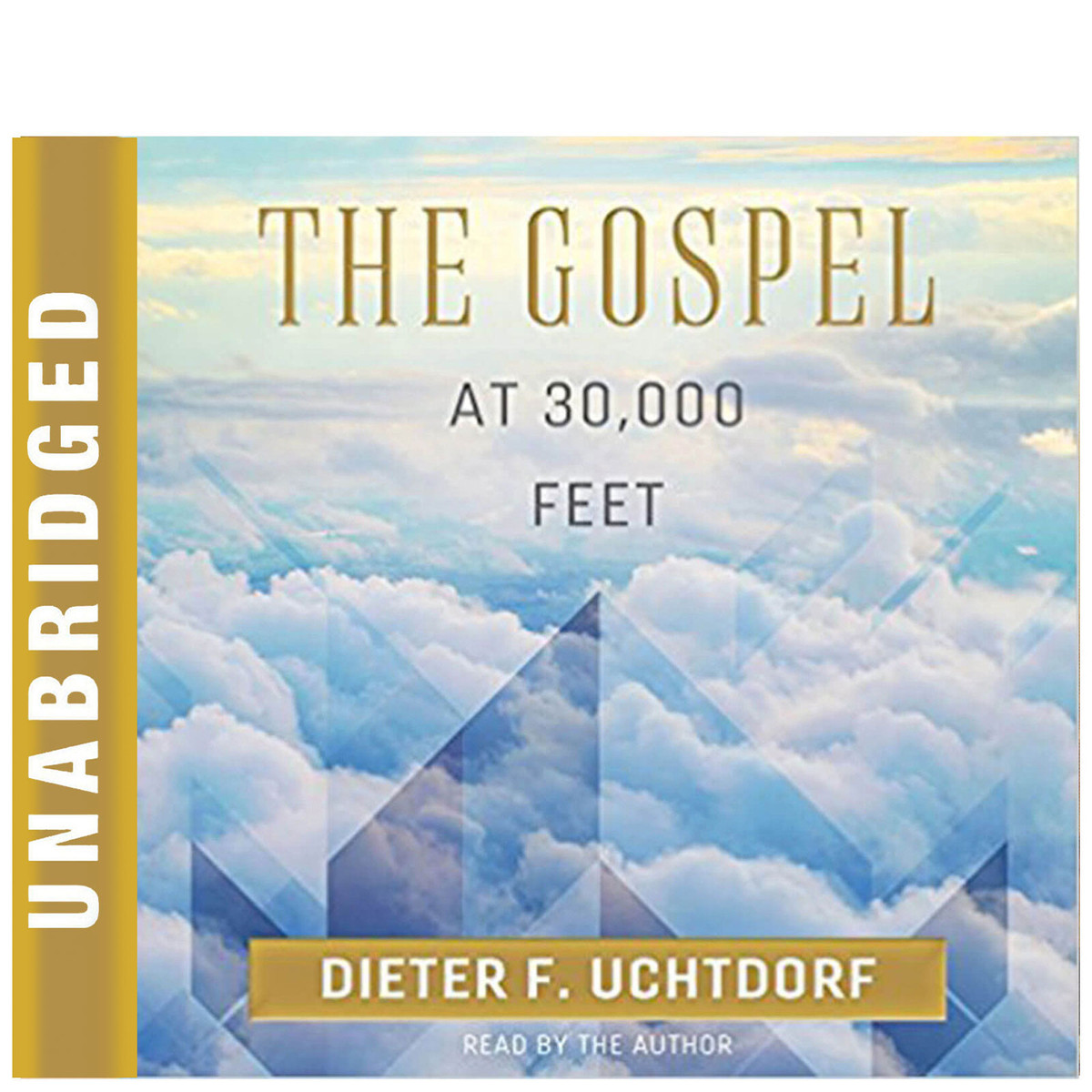 The Gospel At 30,000 Feet by Dieter F  Uchtdorf - Book on CD