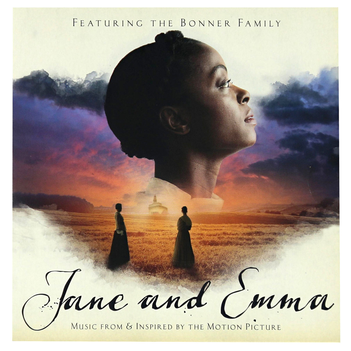 Jane and Emma Music From & Inspired By the Motion Picture (Featuring the  Bonner Family) - CD