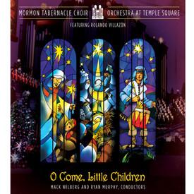 oh come little children mormon tabernacle choir christmas dvd