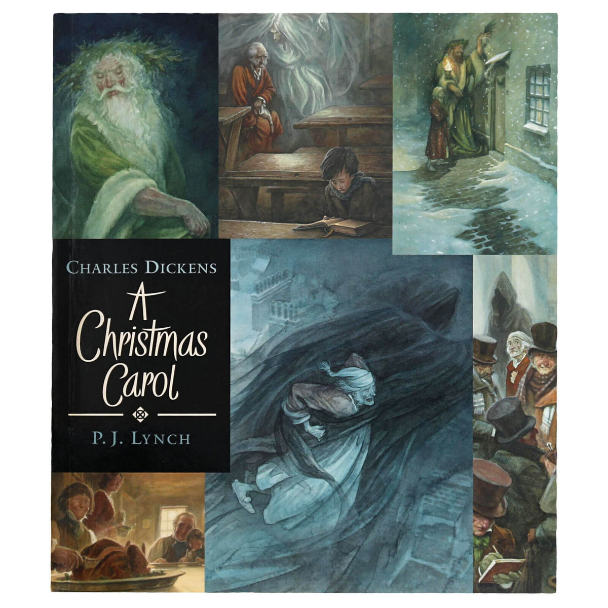 A Christmas Carol Written By Charles Dickens and Illustrated By P.J. Lynch