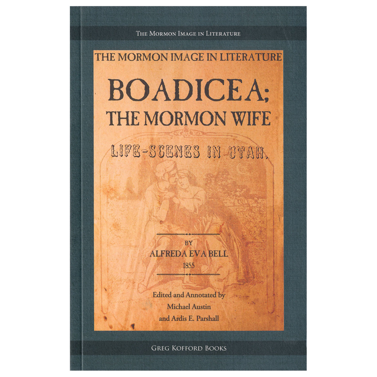 Image result for the mormon wife alfreda eva bell