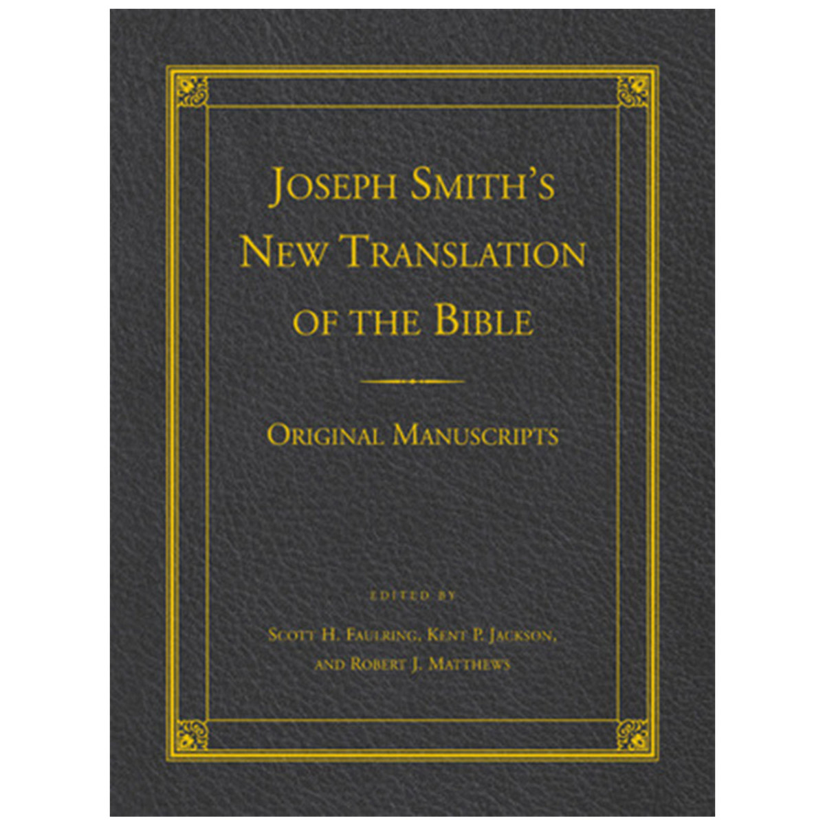 Joseph Smith's New Translation Of The Bible Original Manuscr