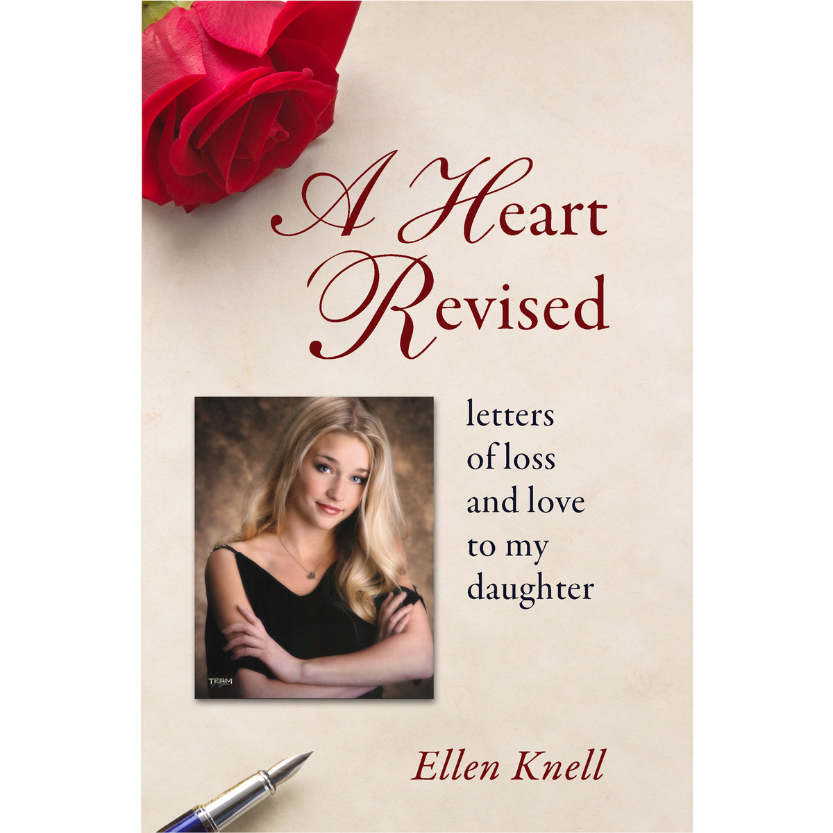 A Heart Revised: Letters of Loss and Love to My Daughter By Ellen Knell